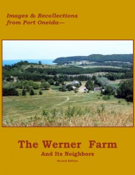 The Frederick & Margretha Werner Farm—Images & Recollections from Port Oneida cover